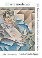 el arte moderno giulio carlo argan 9788446000341