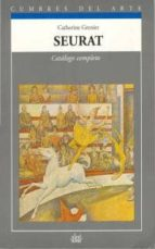 seurat catalogo completo catherine grenier 9788446001041