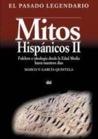mitos hispanicos v.2:folclore e ideologia desde la edad media has ta nuestros dias-marco v. garcia quintela-9788446016441