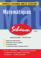 matematiques (schaum) (2ª ed.) juan enciso pizarro agusti estevez andreu 9788448198541