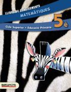 matemàtiques 5è cs. llibre de coneixements (ed. 2014). 9788448933241