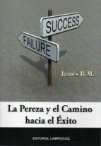 la pereza y el camino hacia el éxito-james b.m. grosvenor-9788461630141