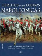 ejercitos de las guerras napoleonicas: una historia ilustrada chris mcnab 9788466221641