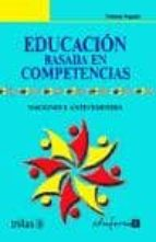 educacion basada en competencias: nociones y antecedentes-yolanda argudin-9788466584241