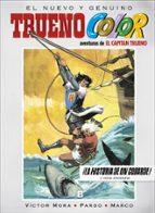 trueno color nº 15: la historia de un cobarde! y otras aventuras victor mora 9788466660341