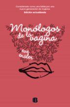 monólogos de la vagina-eve ensler-9788466662741