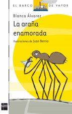 la araña enamorada (barco de vapor, 6/7 años) blanca alvarez 9788467511741