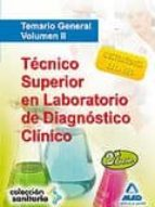 tecnico superior en laboratorio de diagnostico clinico. temario g eneral. volumen ii-9788467631241