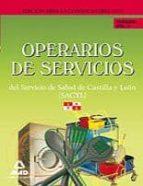 OPERARIOS DE SERVICIOS DEL SERVICIO DE SALUD DE CASTILLA Y LEON ( SACYL). TEMARIO VOL II