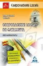 CORPORACIONS LOCALS DE CATALUNYA. TEMARI GENERAL II