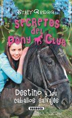 destino y los caballos salvajes gregg stacy 9788467701241