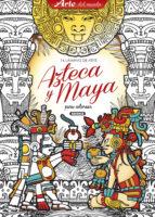 laminas de arte azteca y maya s.a. susaeta ediciones 9788467752441
