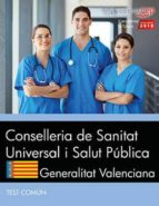 conselleria de sanitat universal i salut publica. generalitat valenciana: test comun-9788468186641