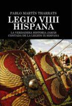 legio viiii hispana la verdadera historia jamás contada de la legión ix hispana (ebook)-pablo martin tharrats-9788468675541