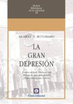 la gran depresion murray n. rothbard 9788472096141