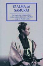el alma del samurai: una traduccion contemporanea de tres clasicos del zen y el bushido thomas cleary 9788472456341