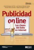 publicidad on line (3ª ed.): las claves del exito en internet daniel rodriguez del pino 9788473569941