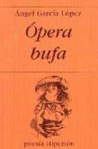 opera bufa angel garcia lopez 9788475178141