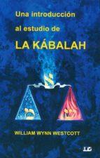 una introduccion al estudio de la kabalah 9788476271841