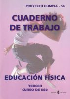 olimpia-5a. educacion fisica. tercer curso. cuaderno de trabajo-9788476286241