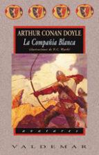 la compañia blanca-arthur conan doyle-9788477025641