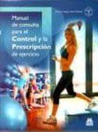 manual de consulta para el control y la prescripcion de ejercicio 9788480194341