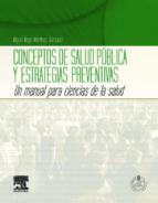 conceptos de salud publica y estrategias preventivas + acceso onl ine-miguel angel martinez gonzalez-9788480869041