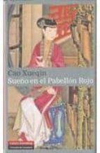 sueño en el pabellon rojo (volumen i) cao xueqin 9788481098341