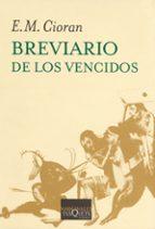 breviario de los vencidos-emile michel cioran-9788483105641