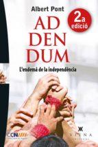 addendum. l endema de la independencia-albert pont-9788483307441