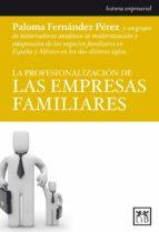 la profesionalizacion de las empresas familiares paloma fernandez 9788483566541