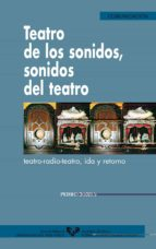 teatro de los sonidos, sonidos del teatro-pedro barea-9788483732441