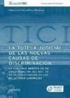 tutela judicial de las nuevas causas de discriminacion (incluye c d-r)-francisco javier pozo moreira-9788484086741