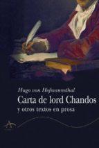 carta de lord chandos y otros textos en prosa-hugo von hofmannsthal-9788484280941