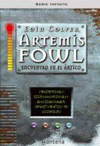 artemis fowl: encuentro en el artico-eoin colfer-9788484411741