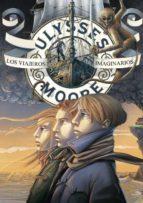 ulysses moore 12: los viajeros imaginarios-pierdomenico baccalario-9788484418641