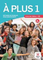 a plus 1:  livre de l élève + cd 9788484437741