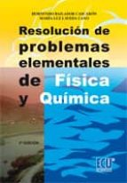 resolucion de problemas elementales de fisica y quimica hortensio bailador cascaron 9788484546641