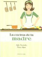 la cocina de la madre victor alperi fernandez 9788484595441