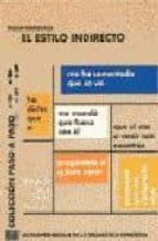 el estilo indirecto: autoaprendizaje de la gramatica española oscar cerrolaza gili 9788489756441