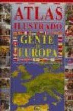 atlas ilustrado: gente de europa-9788489910041