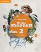 cambridge social science level 2 pupil s book 2º educacion primar ia 9788490366141