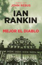mejor el diablo-ian rankin-9788490568941