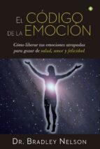 el código de la emocion-bradley nelson-9788490604441