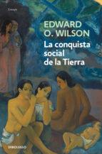 la conquista social de la tierra edward o. wilson 9788490627341