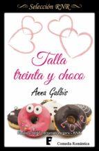 talla treinta y choco (ebook) anna galbis 9788490694541