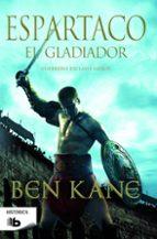espartaco. el gladiador-ben kane-9788490700341
