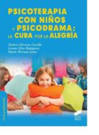 psicoterapia con niños y psicodrama: la cura por la alegría-teodoro herranz castillo-9788490770641