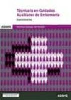 TECNICO/A EN CUIDADOS AUXILIARES DE ENFERMERÍA. SERVIZO GALEGO DE SAUDE: CUESTIONARIOS