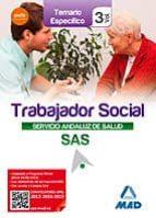 TRABAJADORES SOCIALES DEL SERVICIO ANDALUZ DE SALUD. TEMARIO ESPECIFICO VOL. 3